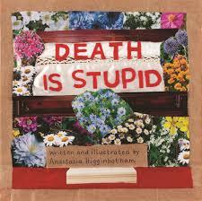 Death Is Stupid (4+)